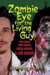zombie-eye-for-the-living-guy-01