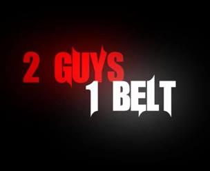 2 guys 1 belt