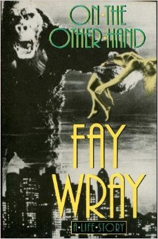 fay wray on the other hand