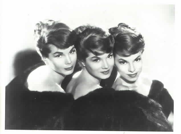 The McGuire Sisters, Phyllis, Dorothy and Christine