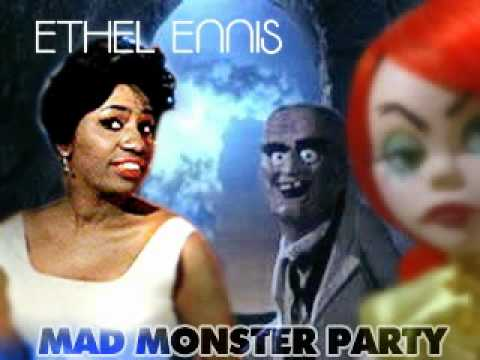 Ethel Ennis Mad Monster Party